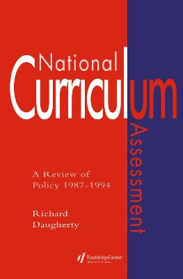 National Curriculum Assessment: A Review of Policy, 1987-94