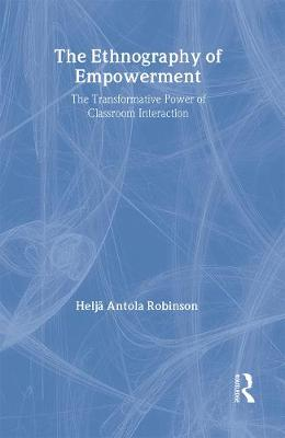 The Ethnography Of Empowerment: The Transformative Power Of Classroom Interaction