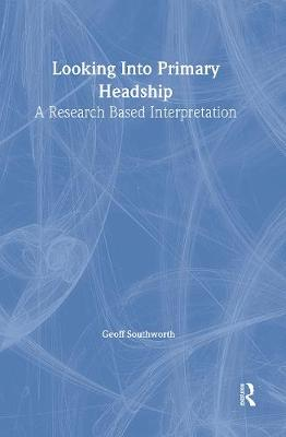 Looking Into Primary Headship: A Research Based Interpretation