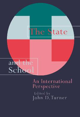 The State And The School: An International Perspective