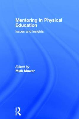 Mentoring in Physical Education: Issues and Insights