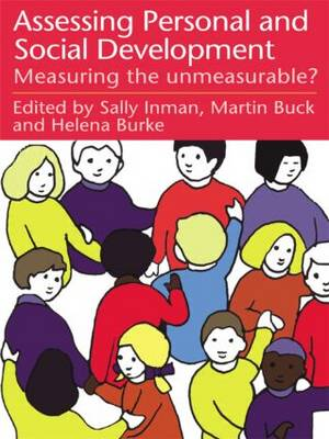 Assessing Children's Personal and Social Development: Measuring the Unmeasurable?