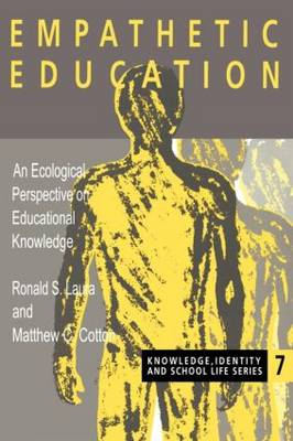 Empathetic Education: An Ecological Perspective on Educational Knowledge
