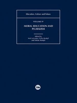 Moral Education and Pluralism