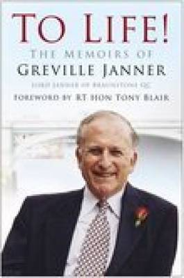 To Life: The Memoirs of Greville Janner