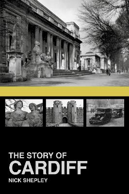 The Story of Cardiff