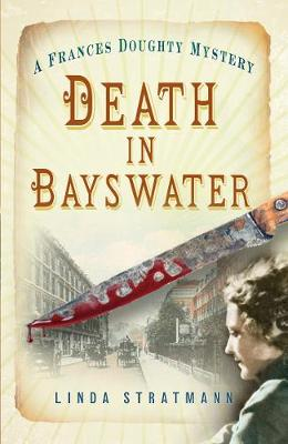 Death in Bayswater: A Frances Doughty Mystery