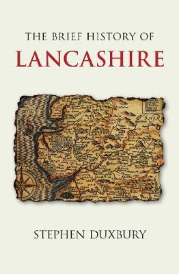 The Brief History of Lancashire