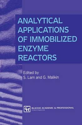 Analytical Applications of Immobilized Enzyme Reactors