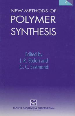 New Methods of Polymer Synthesis