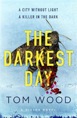 The Darkest Day: (Victor the Assassin 5)
