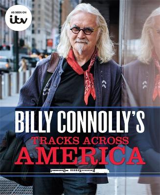Billy Connolly's Tracks Across America