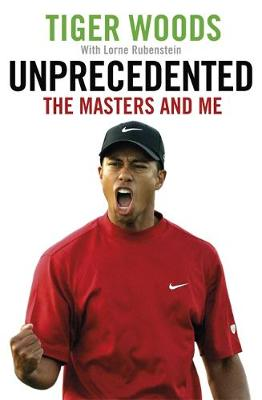Unprecedented: The Masters and Me