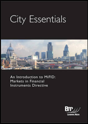 City Essentials - An Introduction to MiFID: Guide