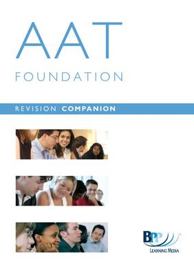 AAT - 8/9 Managing Costs and Allocating Resources: Revision Companion: Units 8&9