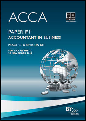 ACCA - F1 Accountant in Business: Revision Kit: Paper F1