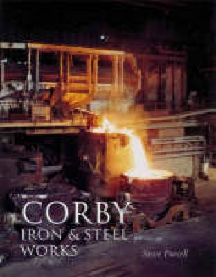 Corby Iron and Steel Works