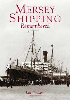 Mersey Shipping Remembered