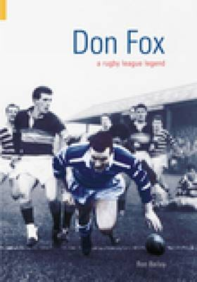 Don Fox: A Rugby League Legend