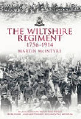 Wiltshire Regiment 1756-1914