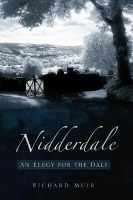 Elegy for the Dale: Nidderdale