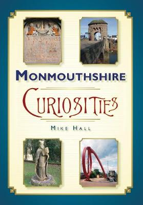 Monmouthshire Curiosities