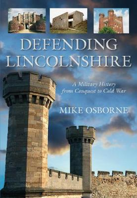 Defending Lincolnshire