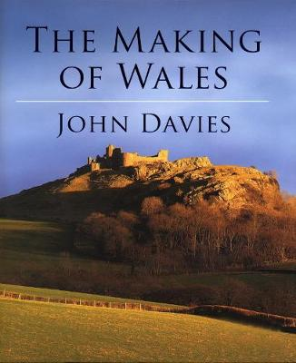 The Making of Wales (Welsh Edition)