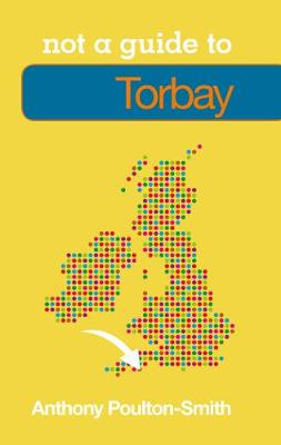 Torbay: Not a Guide to