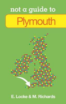 Not a Guide to Plymouth
