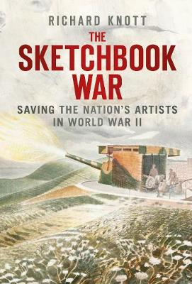 The Sketchbook War: Saving the Nation's Artists in World War II