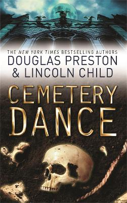 Cemetery Dance: An Agent Pendergast Novel