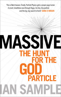 Massive The Hunt for the God Particle