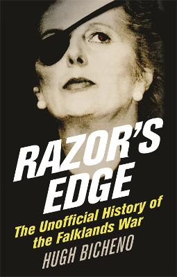 Razor's Edge: The Unofficial History of the Falklands War
