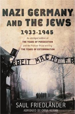 Nazi Germany and the Jews: 1933-1945