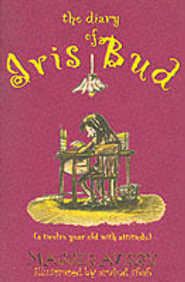 The Diary of Iris Bud: A Twelve Year Old with a Major Hang-up