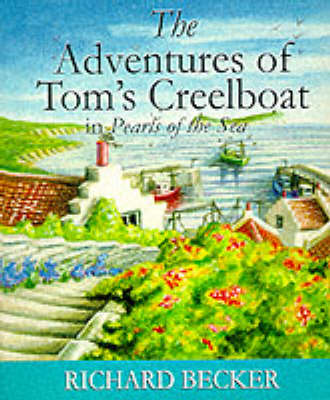 The Adventures of Tom's Creelboat: In Pearls of the Sea