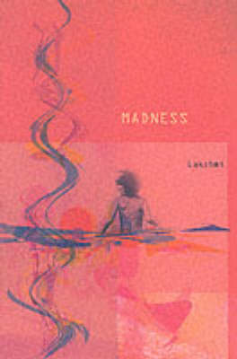 Madness: A Collection of Poetry