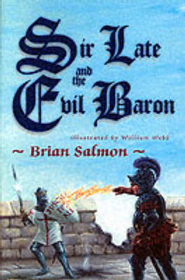 Sir Late and the Evil Baron