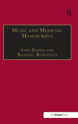 Music and Medieval Manuscripts: Paleography and Performance
