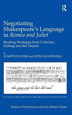 Negotiating Shakespeare's Language in Romeo and Juliet: Reading Strategies from Criticism, Editing and the Theatre