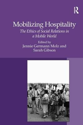 Mobilizing Hospitality: The Ethics of Social Relations in a Mobile World
