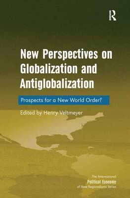 New Perspectives on Globalization and Antiglobalization: Prospects for a New World Order?
