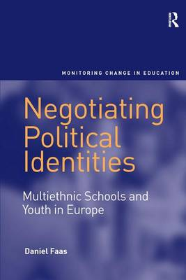 Negotiating Political Identities: Multiethnic Schools and Youth in Europe