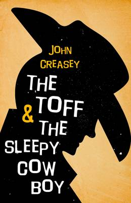 The Toff and the Sleepy Cowboy