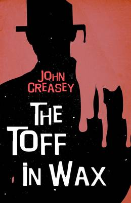 The Toff in Wax