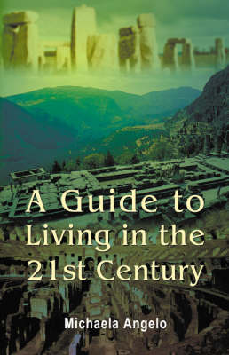 A Guide to Living in the 21st Century