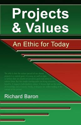 Projects & Values: An Ethic for Today