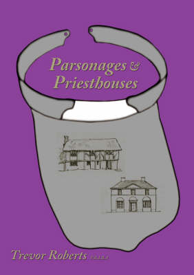 Parsonages & Priesthouses