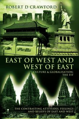 East of West and West of East